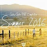 Indie / Indie-Folk Compilation (Summer 2016)