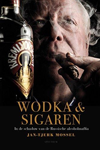 Wodka en sigaren