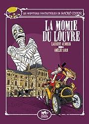 Les aventures fantastiques de Sacré-Coeur : La momie du Louvre
