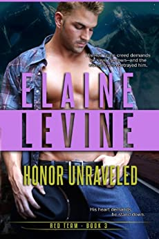Honor Unraveled, The Red Team Series, Book 3 (A Red Team Novel) by [Levine, Elaine]