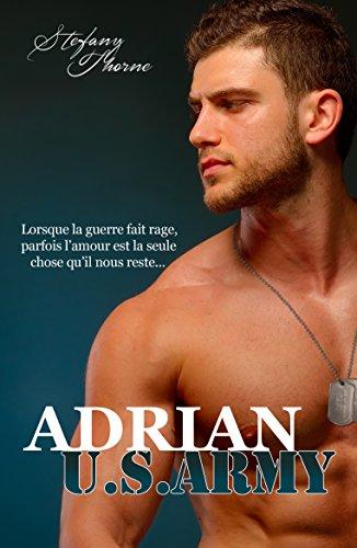 ADRIAN U.S. ARMY par [Thorne, Stefany]