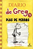 Dias de Perros (Dog Days) (Diario de Greg / Diary of a Wimpy Kid, Band 4)
