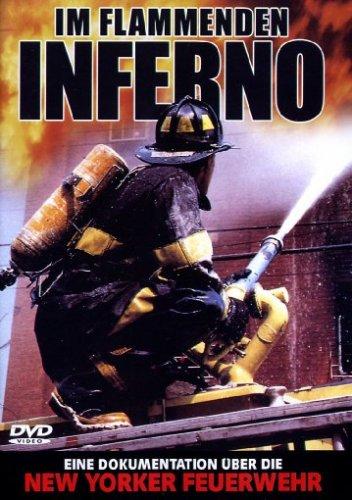 Preisvergleich Produktbild Im Flammenden Inferno - Eine Dokumentation über die New Yorker Feuerwehr
