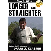 How to Hit Longer and Straighter Golf Shots (Golf's an Easy Game Book 1) (English Edition)