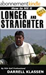 How to Hit Longer and Straighter Golf...
