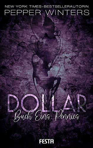 Dollar - Buch 1: Pennies (Die Dollar Serie)
