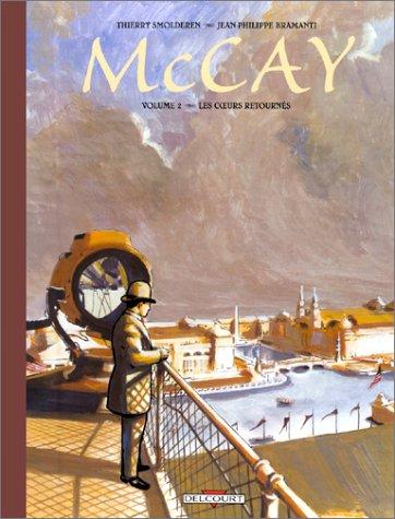 McCay, tome 2 : Les coeurs retournés