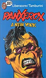 Ranxerox, tome 1 : Ranx à New York