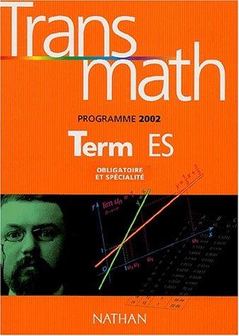 Transmath Tle ES : Obligatoire et spécialité, Programme 2002