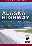 Alaska Highway - Multimedia-Reiseführer