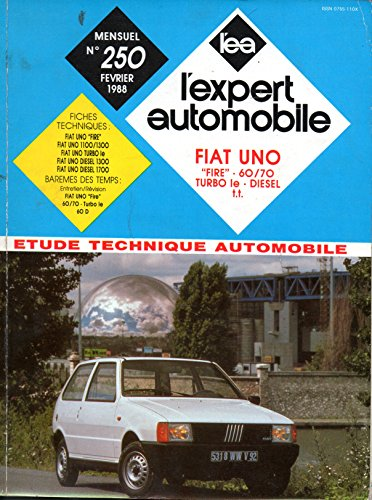 REVUE TECHNIQUE L'EXPERT AUTOMOBILE N° 250 FIAT UNO / ESSENCE 45 FIRE / SELECTA / 60 / 70 / TURBO ie / DIESEL 1300 / 1700
