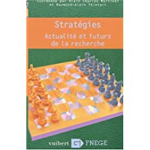 Stratégies. Actualité et futurs de la recherche