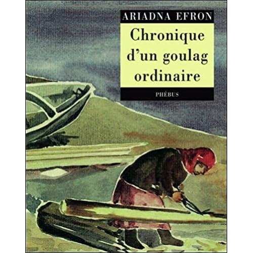 Chronique d'un goulag ordinaire : (1942-1955)