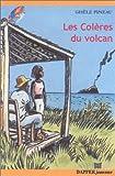 Telecharger Livres Les coleres du Volcan (PDF,EPUB,MOBI) gratuits en Francaise
