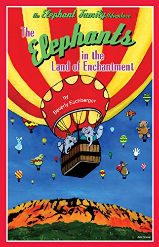 The Elephants in the Land of Enchantment (The Elephant Family Adventures Book 3) (English Edition)