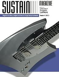 Sustain 6: Sustain Magazine for Luthiers by Leonardo Lospennato (2014-04-17)