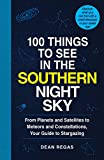 Best Orion Astronomia Libri - 100 Things to See in the Southern Night Review