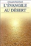 L'Evangile au désert