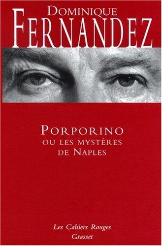 Porporino ou les mystères de Naples