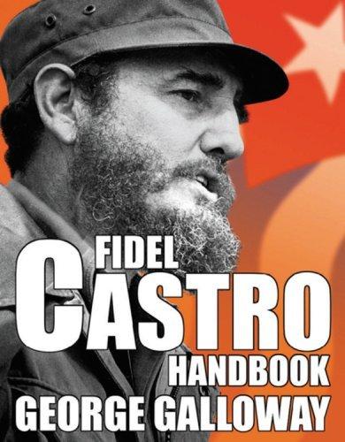 Fidel Castro Handbook by George Galloway (2006-10-01)