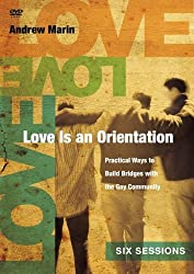 Love Is An Orientation DVD: Practical Ways To Build Bridges With The Gay Community by Andrew Marin (December 19,2011)