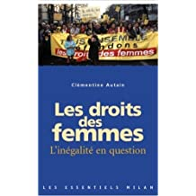 Les droits des femmes : L'inégalité en question de Clémentine Autain ( 27 février 2003 )
