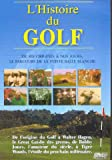 L'histoire du golf...