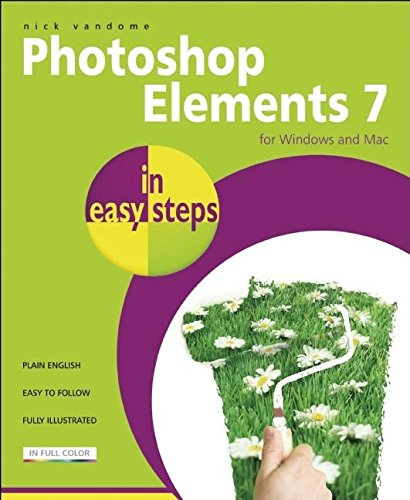 Preisvergleich Produktbild Photoshop Elements 7 in easy steps: For Windows and Mac
