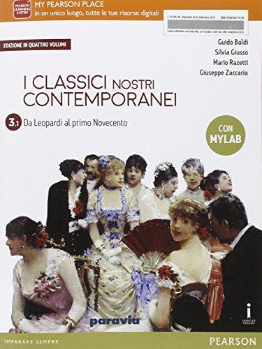 Classici nostri contemporanei. Vol. 3/1. Ediz. mylab. Per le Scuole superiori. Con e-book. Con espansione online