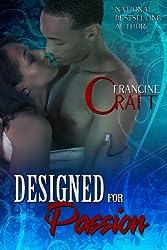 Designed For Passion (Kimani Romance Book 82)