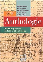Anthologie 2e 1e : Textes et parcours en France et en Europe (Français Lycee)