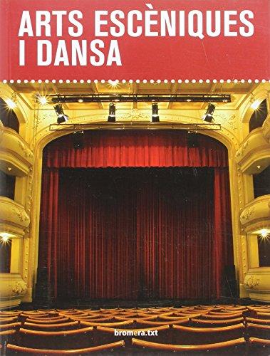 Arts escèniques i dansa (bromera.txt) - 9788490266380 por Tomás Motos Teruel