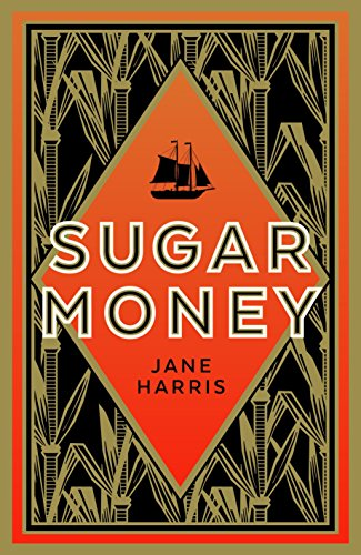 Sugar Money: A Novel
