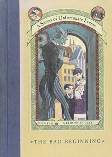 The Bad Beginning (A Series of Unfortunate Events #1) (text only) by L. Snicket,B. Helquist