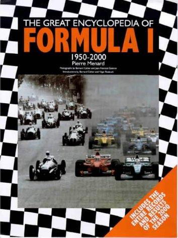 The Great Encyclopedia of Formula 1 1950-2000 - 50 Years of Formula 1 por Pierre Menard