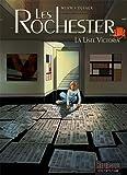 Les Rochester, tome 3 : La Liste Victoria