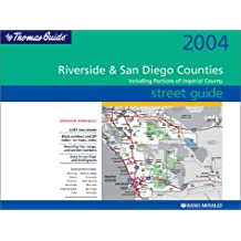 The Thomas Guide Riverside & San Diego Counties Street Guide: Including Portions of Imperial County (Thomas Guide Riverside/San Diego Counties Street Guide & Directory)