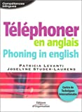 Téléphoner en anglais : Phoning in english