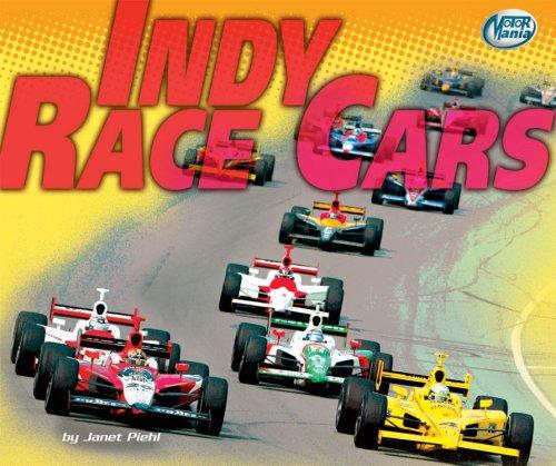 Indy Race Cars (Motor Mania) por Janet Piehl