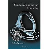 Cincuenta Sombras Liberadas (BEST SELLER)