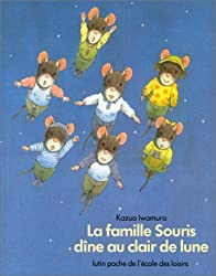 La Famille Souris dîne au clair de lune