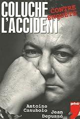 estimation pour le livre Coluche : L'accident