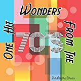 One Hit Wonders from the 70's