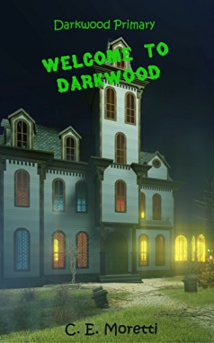 welcome-to-darkwood-darkwood-primary-book-1-english-edition