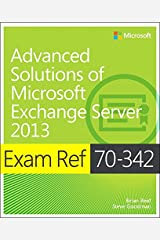 Exam Ref 70-342 Advanced Solutions of Microsoft Exchange Server 2013 (MCSE) Kindle Edition