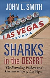 Sharks in the Desert 1st edition by Smith, John L. (2005) Hardcover
