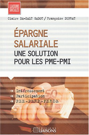 Epargne salariale : une solution pour les PME-PMI par François Duprat