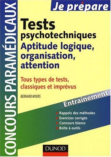 Tests psychotechniques : Aptitude logique, organisation, attention par Bernard Myers