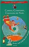 """Afficher """"Contes, comptines, chansons de Noël"""""""