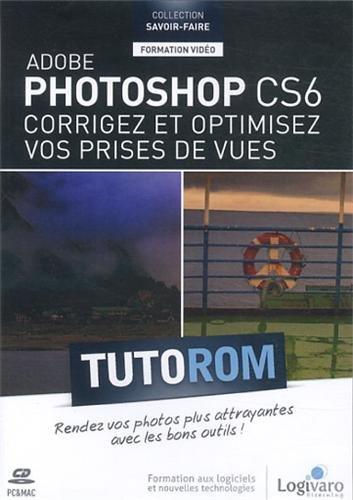 tutorom-adobe-photoshop-cs6-corrigez-optimisez-vos-prises-de-vues